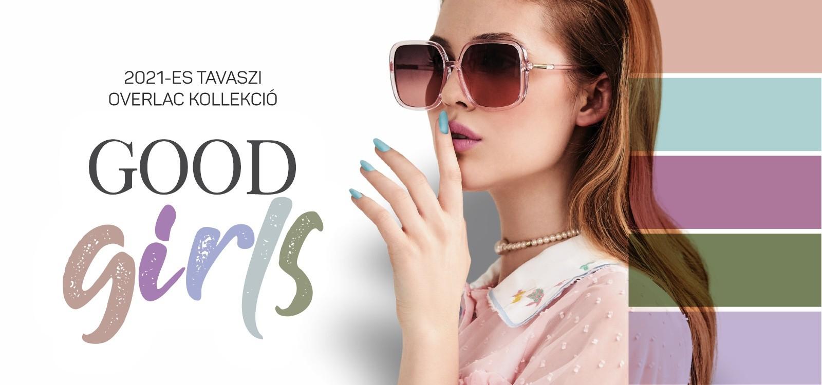 Overlac - Good Girls Kollekció 2021